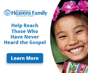 advertisement for Heaven's Family Unreached People Groups Ministry