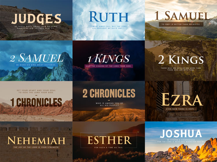 Judges, Ruth, 1 Samuel, 2 Samuel, 1 Kings, 2 Kings, 1 Chronicles, 2 Chronicles, Ezra, Nehemiah, Esther, and Joshua Sermon Graphics