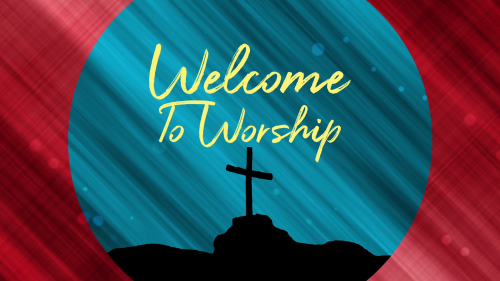 Welcome to Worship Graphic